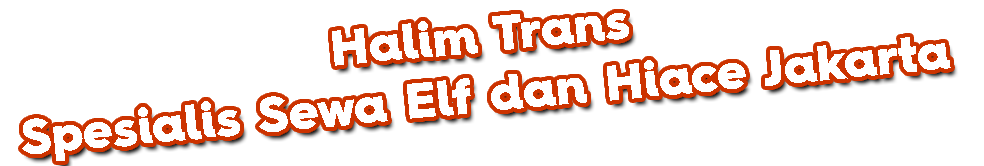 halim-trans-sewa-elf-jakarta-murah